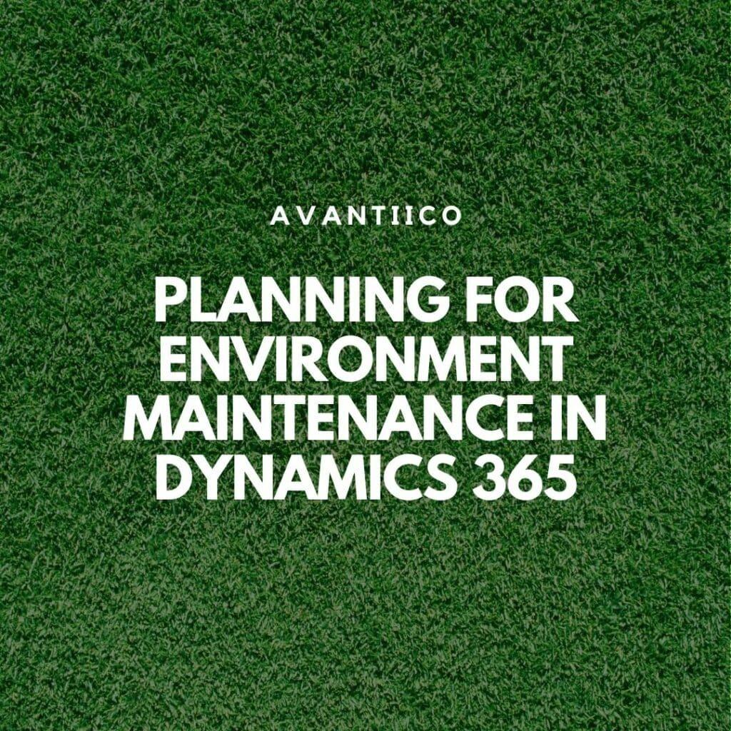 Managing Environment Maintenance in Power Platform